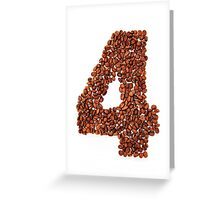 Number four. Coffee background Greeting Card