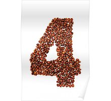 Number four. Coffee background Poster