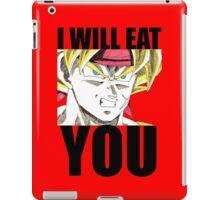 Bardock Will Eat You! (Text) iPad Case/Skin