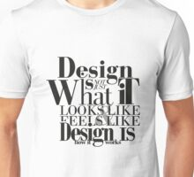 Design Quote Typhography Unisex T-Shirt