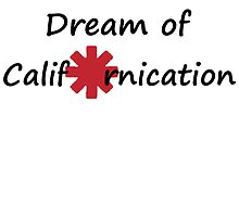 Dream of Californication by Konecthor