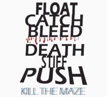 Kill the Maze by ImpalaMoose