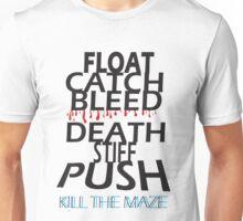 Kill the Maze Unisex T-Shirt