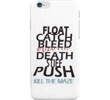 Kill the Maze iPhone Case/Skin