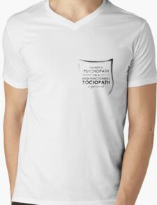 I'm not a Psychopath, I'm a High-functioning Sociopath - Do your research POCKET Mens V-Neck T-Shirt