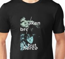 broken but fierce newt the maze runner the scorch trials Unisex T-Shirt