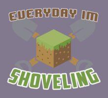 Everyday I'm Shoveling! Kids Clothes