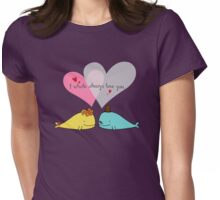 I Whale Always Love You Womens Fitted T-Shirt