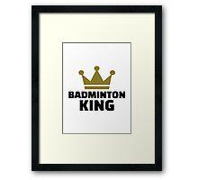 Badminton king champion Framed Print