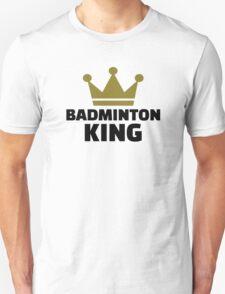 Badminton king champion T-Shirt