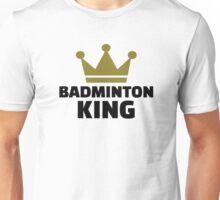 Badminton king champion Unisex T-Shirt
