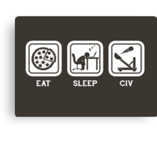 Eat, Sleep, Civ Canvas Print