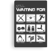 Still Waiting For... Canvas Print