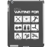 Still Waiting For... iPad Case/Skin