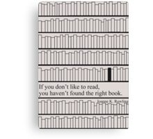 Have you found the right book?  Canvas Print