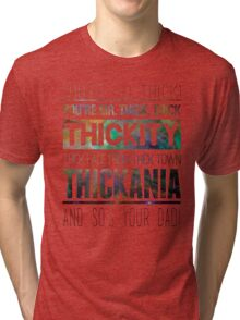 Doctor Who - Thickity Thick Town of Thickania Tri-blend T-Shirt