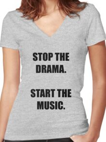 STOP THE DRAMA START THE MUSIC LADY GAGA'S ARTPOP Women's Fitted V-Neck T-Shirt