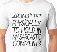 Sarcastic Comments Unisex T-Shirt