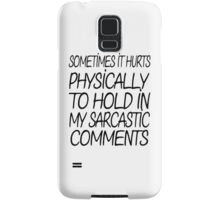 Sarcastic Comments Samsung Galaxy Case/Skin
