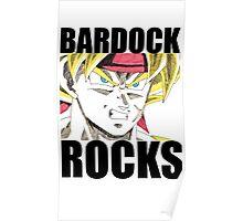 BARDOCK ROCKS!!! Poster