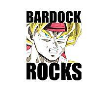 BARDOCK ROCKS!!! Photographic Print