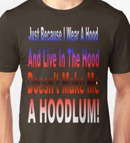 Hoodlum Unisex T-Shirt