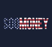 American Money [SOO MONEY] by FreshThreadShop