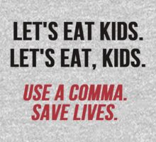 Let's Eat Kids Comma by mralan