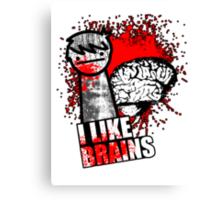 I Like Brains Canvas Print