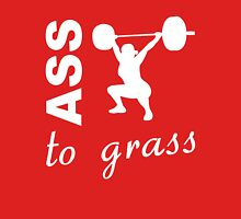 Ass To Grass - Inspirational Workout Saying Womens Fitted T-Shirt