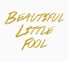 Beautiful Little Fool by caryspendragon
