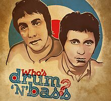 Who's Drum N Bass? by Naf4d