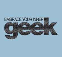 Embrace Your Inner Geek (Black) by darrster