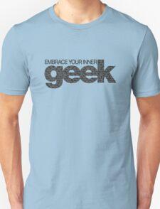Embrace Your Inner Geek (Black) T-Shirt