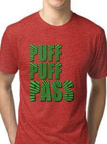 PUFF PUFF PASS Tri-blend T-Shirt