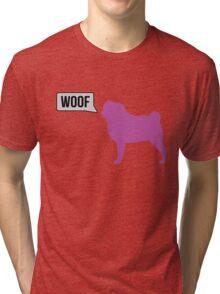 Woof Pug Tri-blend T-Shirt