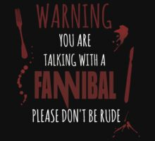 You are talking with a Fannibal - version II by FandomizedRose
