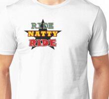 RIDE NATTY RIDE Unisex T-Shirt