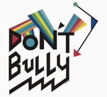 Don't Bully by Andi Bird