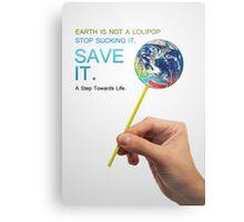 Save Earth Metal Print