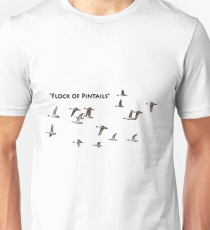 Flock Of Pintails Unisex T-Shirt