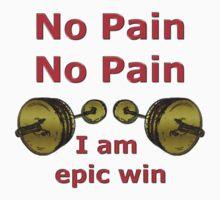 No Pain No Pain  by REDROCKETDINER