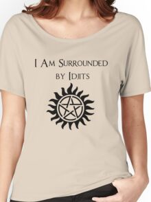Surrounded By Idjits Women's Relaxed Fit T-Shirt