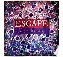 ESCAPE FROM REALITY Bold Typography Adventure Hipster Cool Ombre Blue Purple Abstract Pattern Art Poster