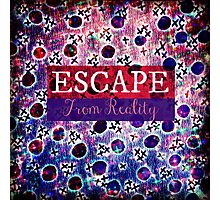 ESCAPE FROM REALITY Bold Typography Adventure Hipster Cool Ombre Blue Purple Abstract Pattern Art Photographic Print