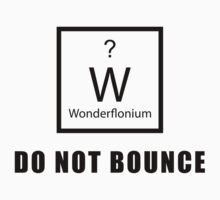 Wonderflonium: Do Not Bounce! - Doctor Horrible Inspired Shirt! by spot-on
