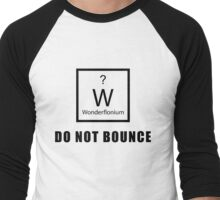 Wonderflonium: Do Not Bounce! - Doctor Horrible Inspired Shirt! Men's Baseball ¾ T-Shirt