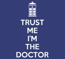 Trust Me I'M The Doctor by UnitedsWorld