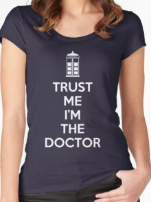 Trust Me I'M The Doctor Women's Fitted Scoop T-Shirt