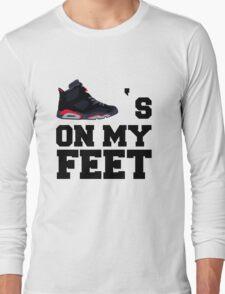 J's on my feet Long Sleeve T-Shirt
